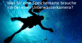 Was für eine Speicherkarte brauche ich bei einer Unterwasserkamera?