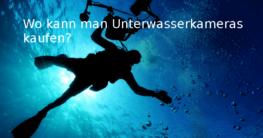 Wo kann man Unterwasserkameras kaufen?